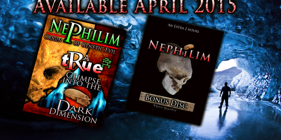Nephilim: Two Disc Collector's Set (roughly 4 hours of Nephilim) by Trey Smith ~ Coming Soon