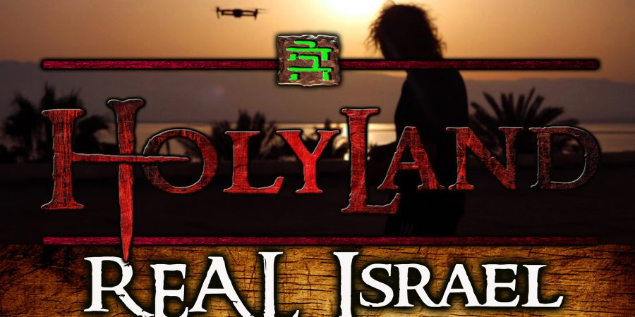 HolyLand: Israel like you've never SEEN IT