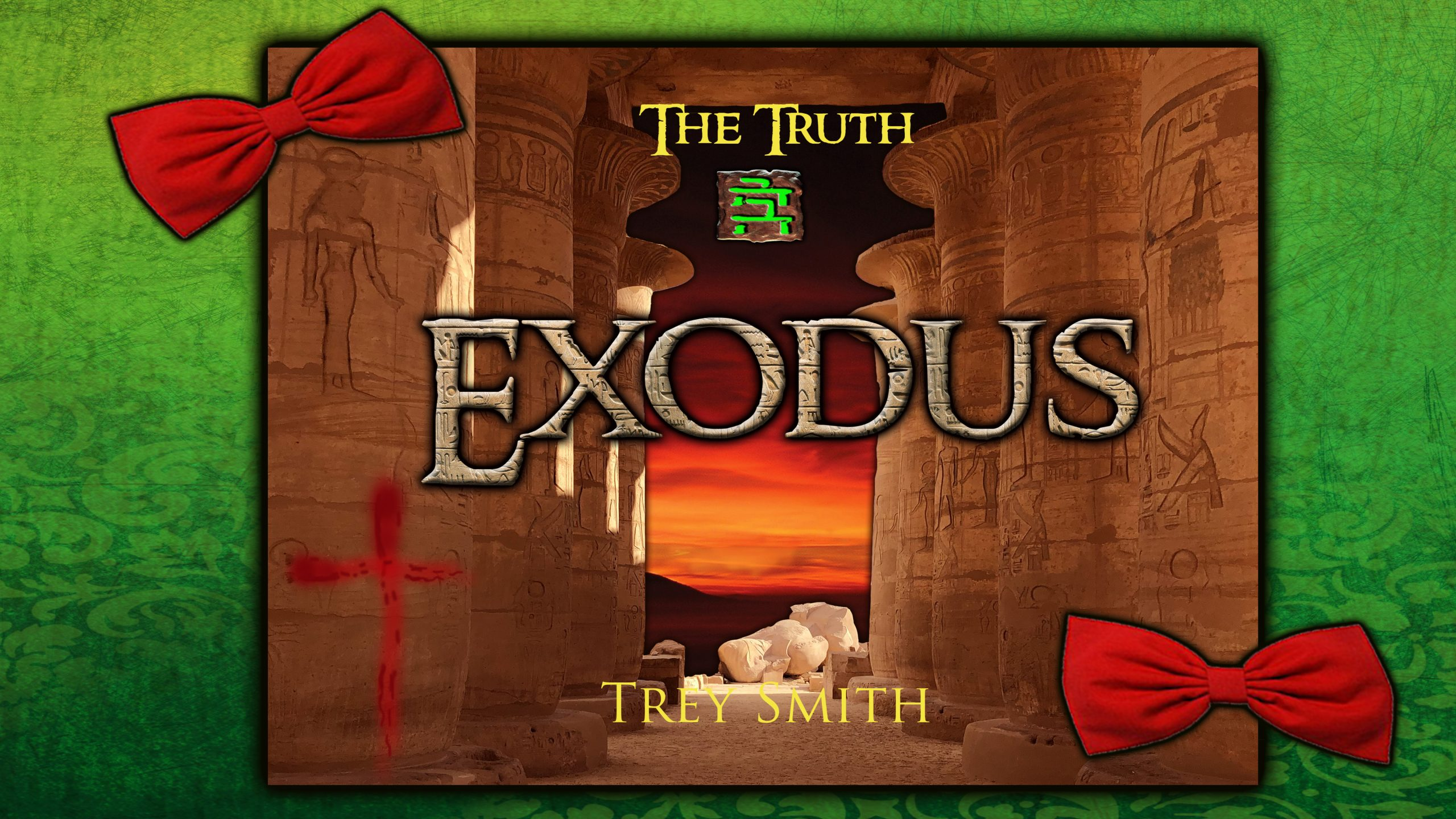 Exodus ~ the Exodus Revelation