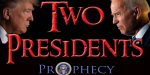 Two Presidents Prophecy